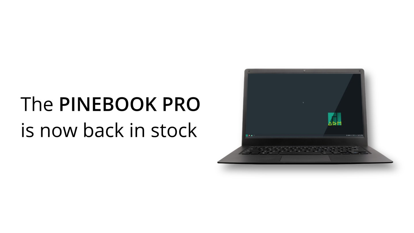 The Pinebook Pro is now back in stock