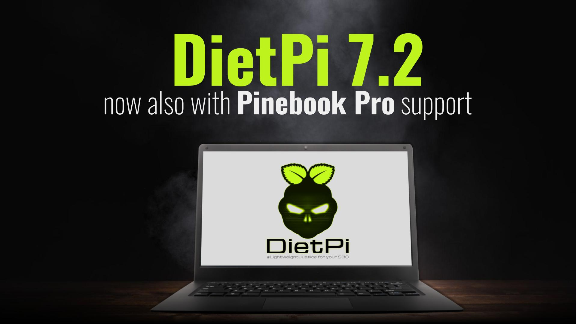DietPi 7.2 is out – now also with Pinebook Pro support