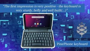 PinePhone Keyboard: first impression is very positive