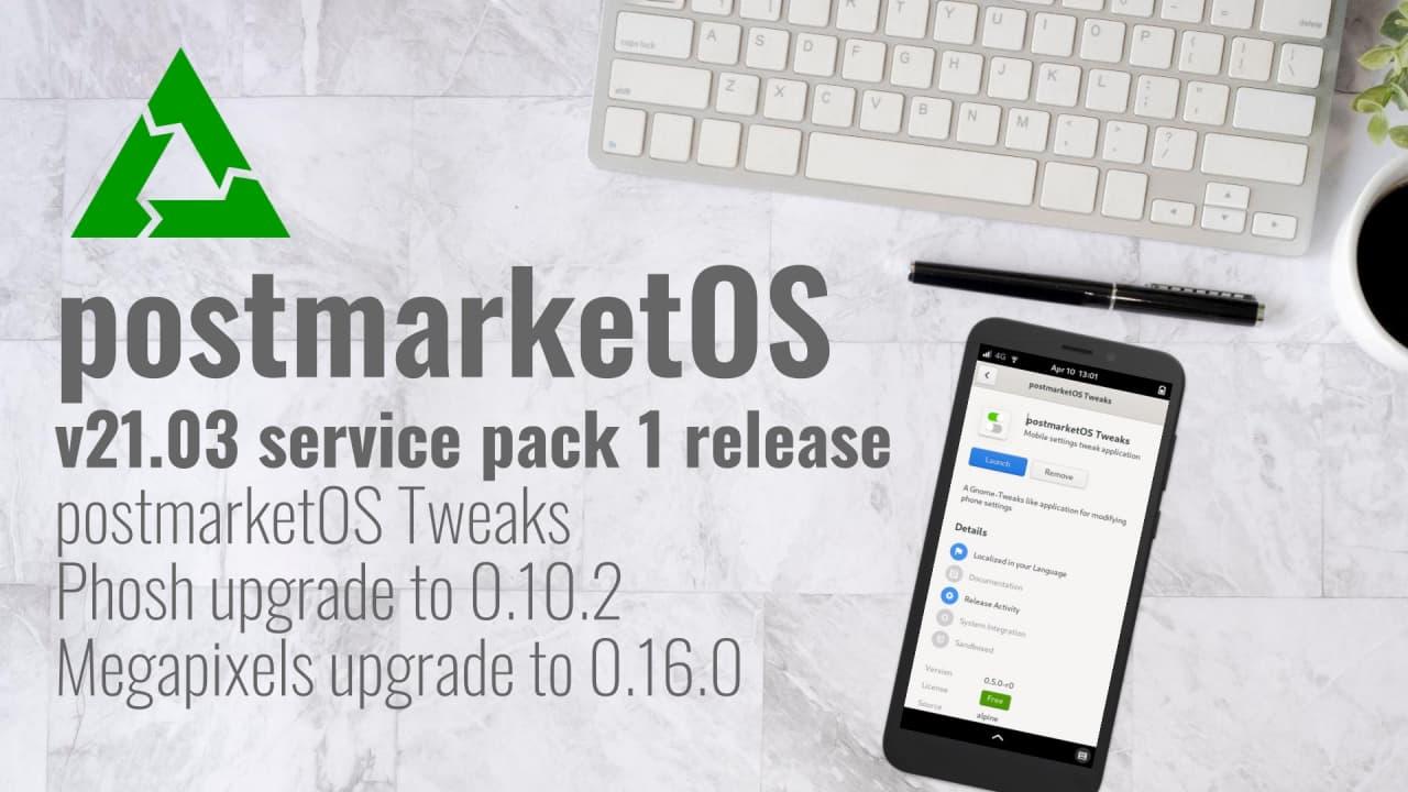 postmarketOS v21.03 service pack 1 release