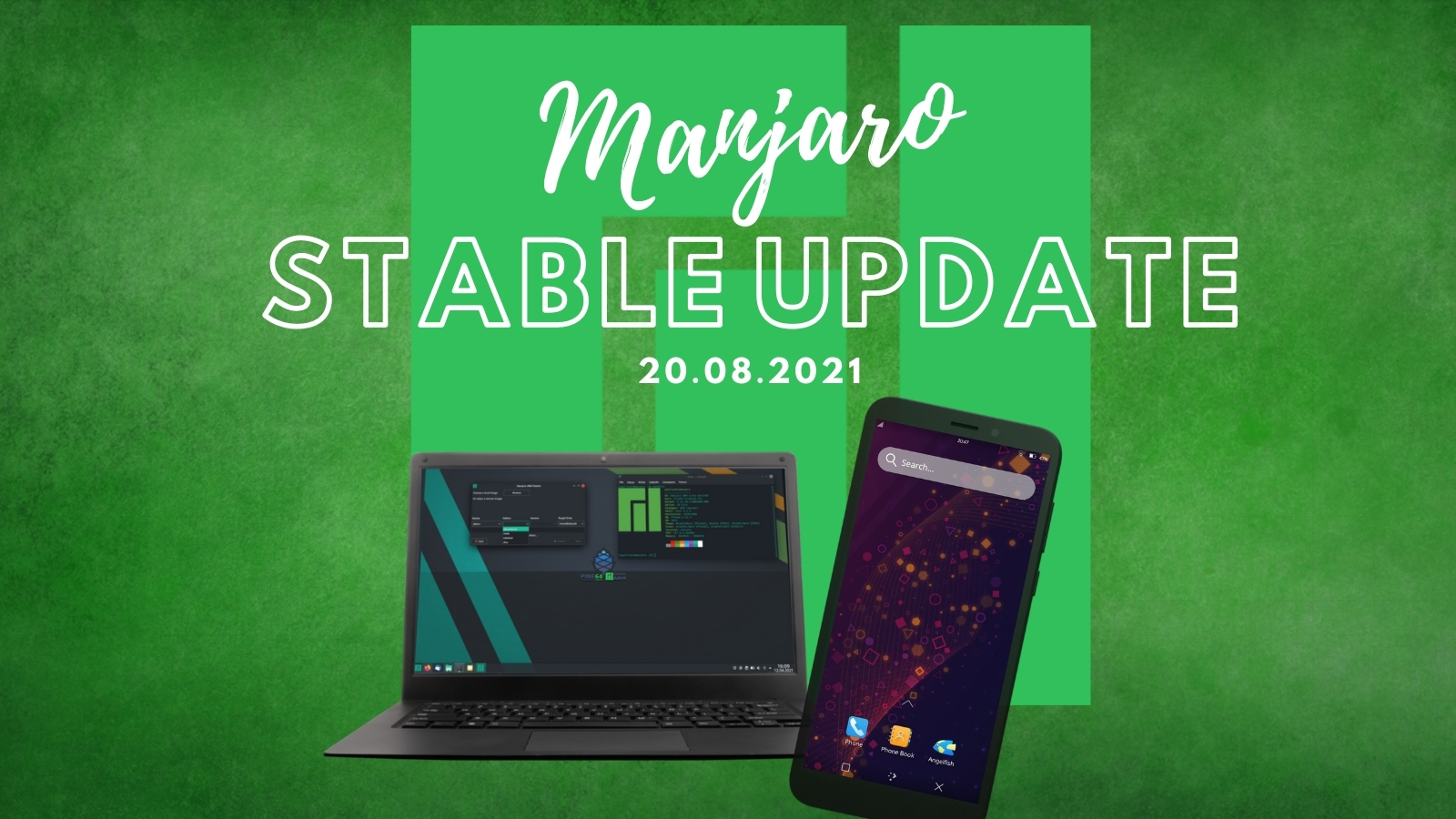 Stable Manjaro ARM Update 2021-08-20 for Pine64 devices