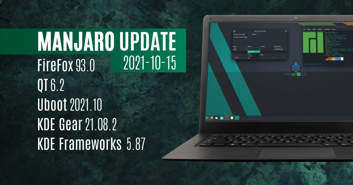 Manjaro brings Firefox 93, QT 6.2, and an updated Uboot and kernels to the stable branch